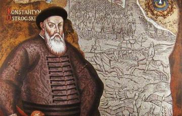 Канстанцін Астрожскі: як вайсковае мастацтва беларусаў дасягнула свайго росквіту